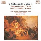 2 Violins and 1 Guitar II