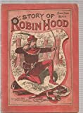 img - for STORY Of ROBIN HOOD. The Robin Hood Series. book / textbook / text book