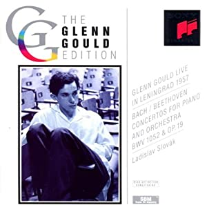 The Glenn Gould Edition: Gould Live In Leningrad 1957