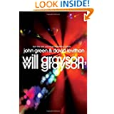 Will Grayson, Will Grayson: The Secret Life of a Critic in Disguise price comparison at Flipkart, Amazon, Crossword, Uread, Bookadda, Landmark, Homeshop18