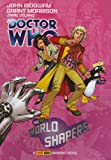 Doctor Who: World Shapers GN: The World Shapers (Doctor Who (Panini Comics))