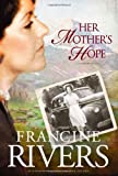 Her Mother's Hope (Marta's Legacy)