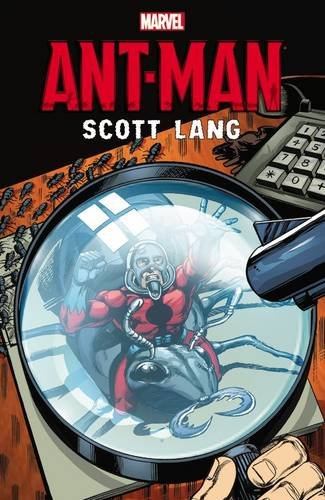 Scott Lang Ant-Man Trade Paperback
