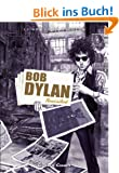 Bob Dylan: Revisited