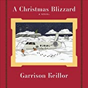 A Christmas Blizzard | [Garrison Keillor]
