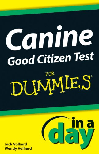 Canine Good Citizen Test In A Day For Dummies PDF