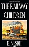 The Railway Children - Classic Illustrated Edition (English Edition)