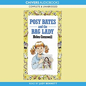 Posy Bates and the Bag Lady | [Helen Cresswell]