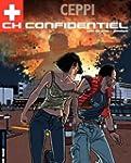 CH Confidentiel - tome 1 - Nom de cod...