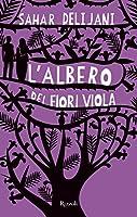 L'albero dei fiori viola (Rizzoli best)