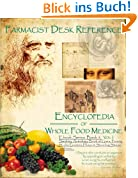 Ebook 5, Gnomes, Harps & Standing Stones, Book of Gaea, Brains 101 and More!: Farmacist Desk Reference E book series: Encyclopaedia of Whole Food Medicine