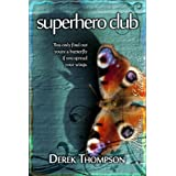 Superhero Club ~ Derek Thompson