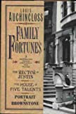 Family Fortunes: The Rector of Justin/the House of Five Talents/Portrait in Brownstone