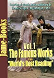 "The Famous Works From ""Worlds Best Reading""( Volume I ) : (25 Works)"