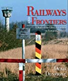 img - for Railways and Frontiers book / textbook / text book