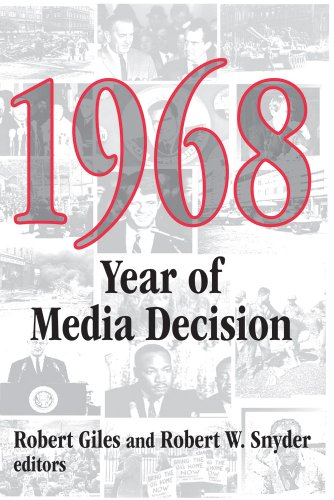 1968: Year of Media Decision (Media Studies Series)