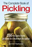 The Complete Book of Pickling: 250 Re...