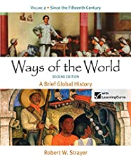Ways of the World: A Brief Global History, Volume Two: 2