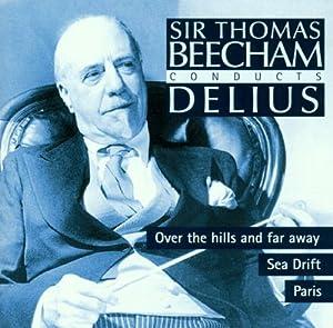 Conducts Delius' Paris, Sea Drift