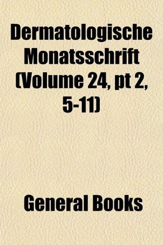 Dermatologische Monatsschrift (Volume 24, pt 2, 5-11)