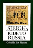 img - for 'SLEIGH RIDE TO RUSSIA, 1854' book / textbook / text book