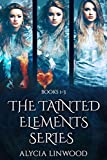 The Tainted Elements Series (Books 1-3)