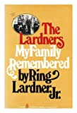 The Lardners: My family remembered (006090562X) by Lardner, Ring