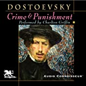 Crime and Punishment (Audio Connoisseur Edition) | [Fyodor Dostoevsky, Constance Garnett (translator)]