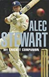 Alec Stewart My Cricket Companion