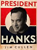 President Hanks (Kindle Single)