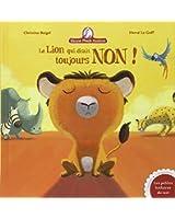 Mamie poule raconte : Le lion qui disait toujours non !