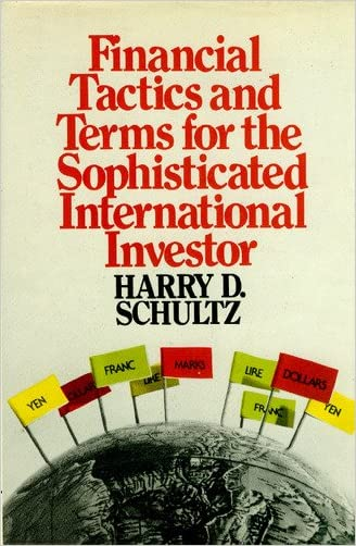 Financial tactics and terms for the sophisticated international investor
