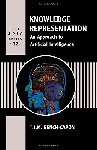 Knowledge Representation: Approach to Artificial Intelligence (A.p.i.c. Series, Vol. 32)