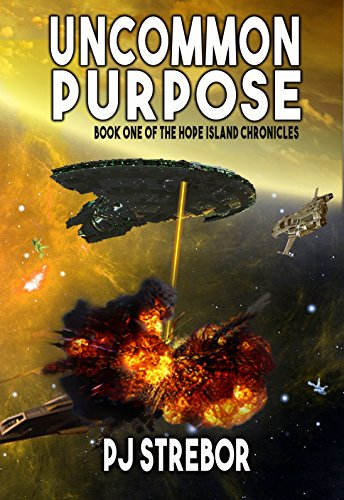 Uncommon Purpose (The Hope Island Chronicles Book 1) (Space Island One compare prices)