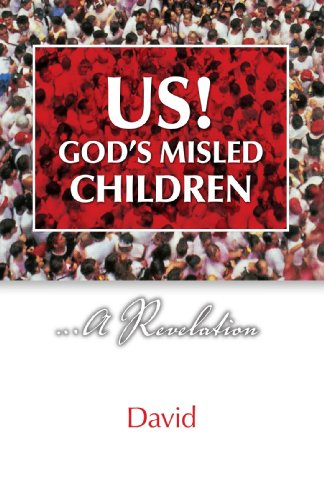 Us! God's Misled Children