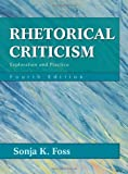img - for By Sonja K. Foss - Rhetorical Criticism: Exploration and Practice: 4th (fourth) Edition book / textbook / text book