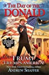 The Day of the Donald: Trump Trumps A...