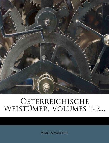 Österreichische Weistümer, Erster Band