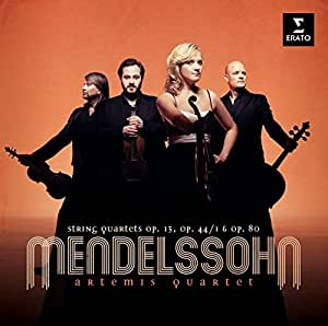 Mendelssohn : Quatuors N° 2, 3 & 6