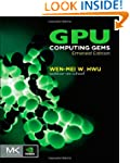 GPU Computing Gems (Applications of G...