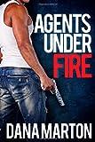 Agents Under Fire (novella trilogy): Guardian Agent, Avenging Agent, Warrior Agent