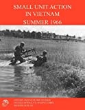 img - for Small Unit Action in Vietnam Summer 1966 book / textbook / text book