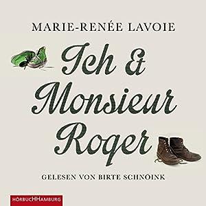 Ich und Monsieur Roger Hörbuch