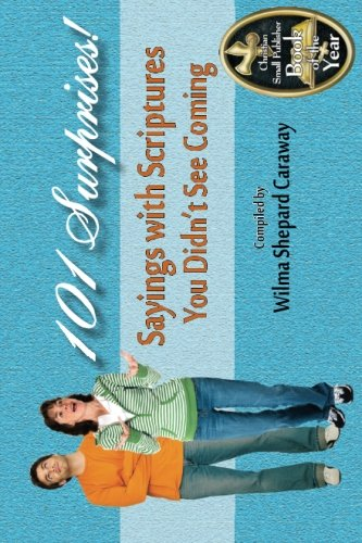 101 Surprises!: Sayings with Scriptures You Didn't See Coming PDF