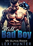 Still a Bad Boy: My Alpha Rider (Craving Older Men)