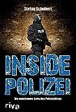 Inside Polizei: Die unbekannte Seite des Polizeialltags