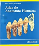 img - for Atlas de anatomia humana / Atlas of Human Anatomy (Spanish Edition) Tra edition by Mark Nielsen, Shawn Miller (2014) Paperback book / textbook / text book
