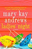 Ladies' Night	 by  Mary Kay Andrews in stock, buy online here