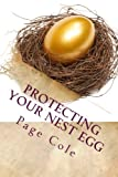 Protecting Your Nest Egg: Fraud Protection for Senior Citizens from Con Artists, Thieves & Scams