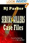 SERIAL KILLERS CASE FILES (True Crime...
